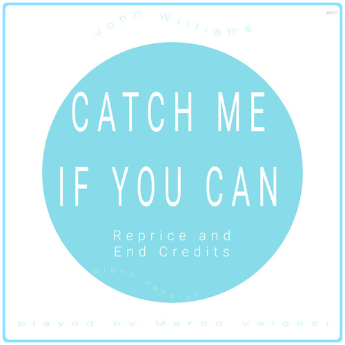Reprise and End Credits (Music Inspired by the Film) (From Catch Me If You Can (Piano Version)) von Marco Velocci
