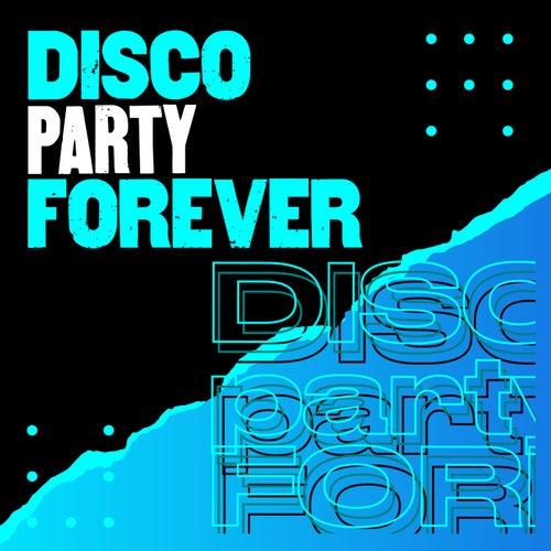 Disco Party  Forever de Various Artists