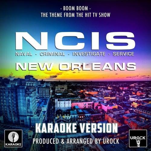 Boom Boom (From 'NCIS New Orleans')[Originally Performed By Big Head Todd & The Monsters] (Karaoke Version) by Urock Karaoke