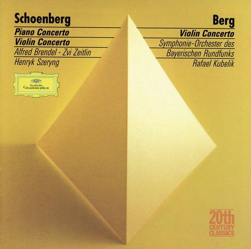 Schoenberg: Piano Concerto / Berg: Violin Concerto von Symphonie-Orchester des Bayerischen Rundfunks