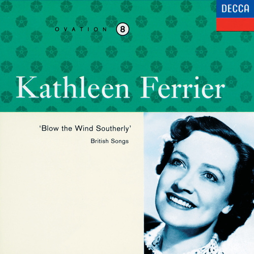 Kathleen Ferrier Vol. 8 - Blow the Wind Southerly von Kathleen Ferrier