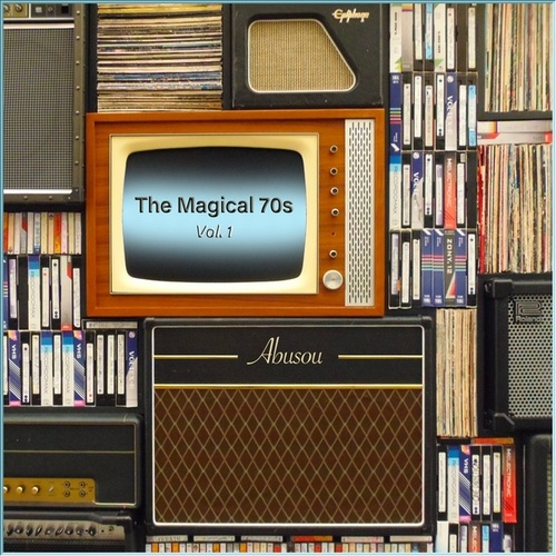 The Magical 70s, Vol. 1 by Abusou