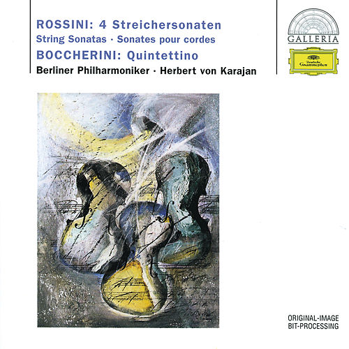 Rossini: 4 String Sonatas; Boccherini: Quintettino de Berliner Philharmoniker