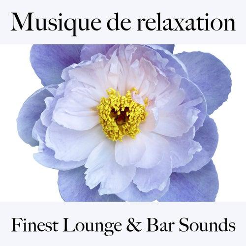Musique de relaxation: finest lounge & bar sounds by ALLTID