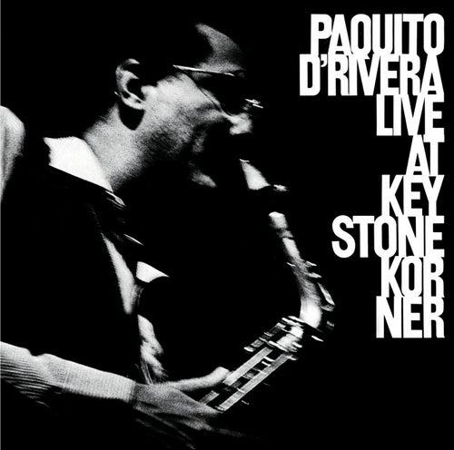 Live At Keystone Korner by Paquito D'Rivera