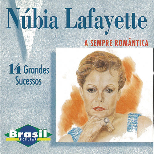 A Sempre Romântica de Núbia Lafayette