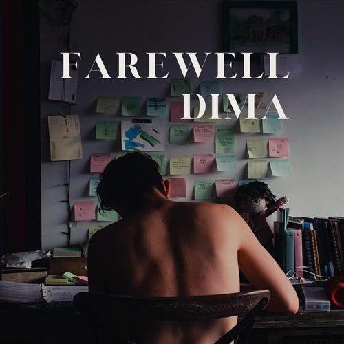 Farewell Dima von Dustin Gledhill