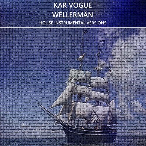 Wellerman (House Instrumental Versions) by Kar Vogue