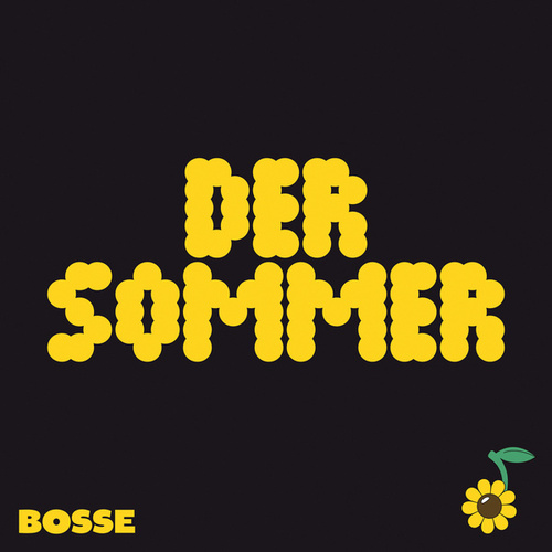 Der Sommer by Bosse