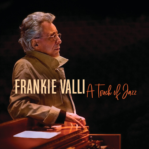 A Touch Of Jazz by Frankie Valli
