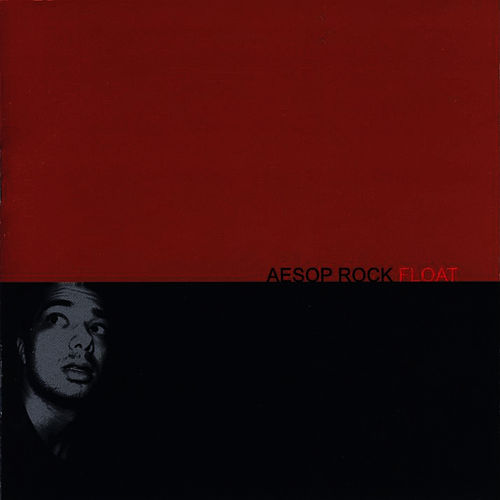 Float by Aesop Rock
