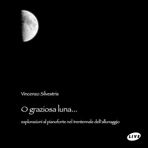 O graziosa luna (Live) by Vincenzo Silvestris