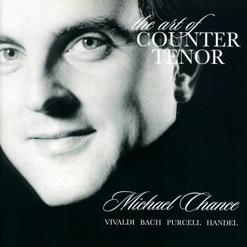 The Art of Counter Tenor by Michael Chance