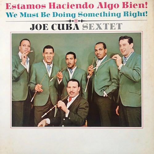 We Must Be Doing Something Right de Joe Cuba