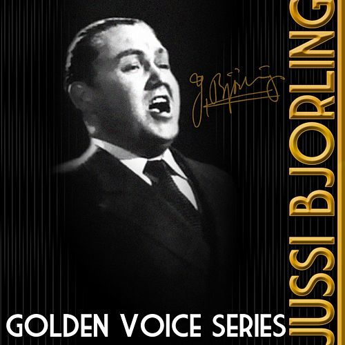 Golden Voice Series von Jussi Bjorling