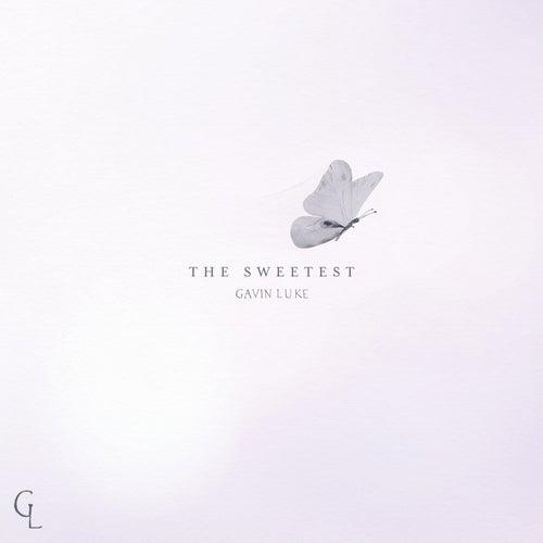 The Sweetest fra Gavin Luke