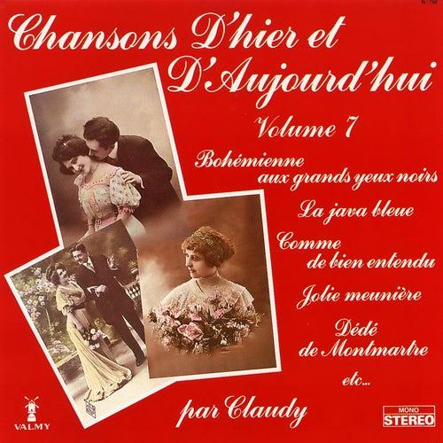 Chansons d'hier et d'aujourd'hui Vol. 7 de Claudy