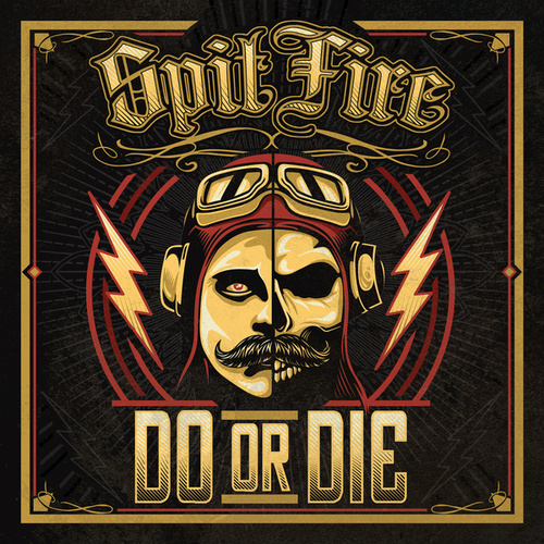 Do or Die by Spitfire