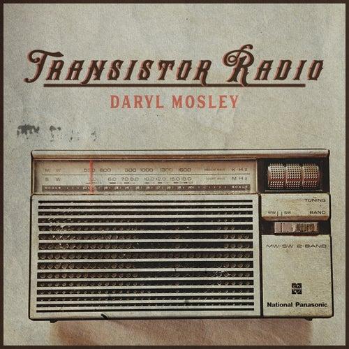 Transistor Radio by Daryl Mosley