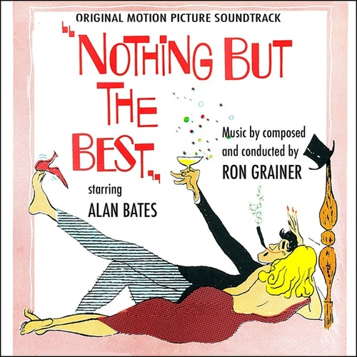 Nothing But the Best (Highlights from Original Movie Soundtrack) by Ron Grainer