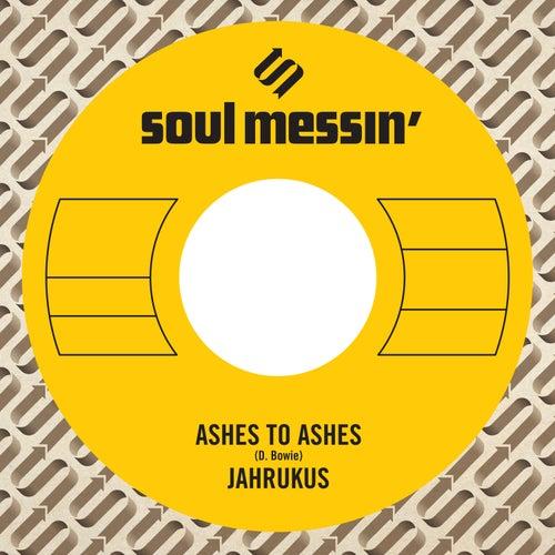 Ashes to Ashes / Island Girl von Jahrukus