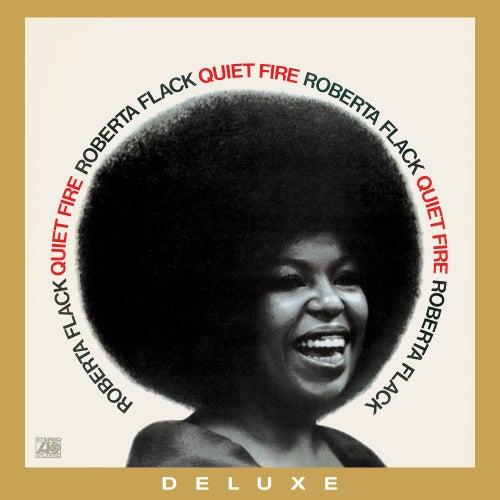 Quiet Fire (50th Anniversary Edition; 2021 Remaster) de Roberta Flack