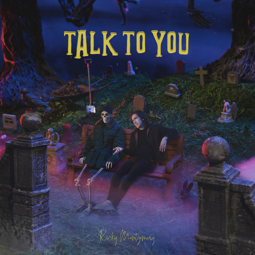 Talk to You by Ricky Montgomery