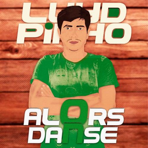Luyd Pinho - Alors On Danse fra Luyd Pinho