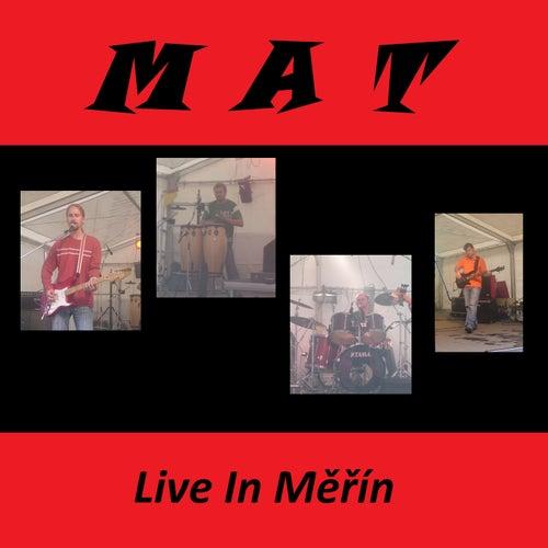 Live In Měřín von MaT