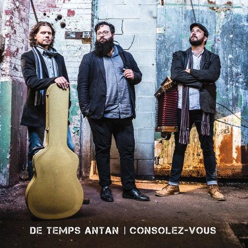 Consolez-vous by De Temps Antan