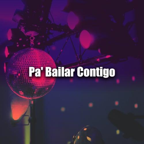 Pa' Bailar Contigo de Various Artists