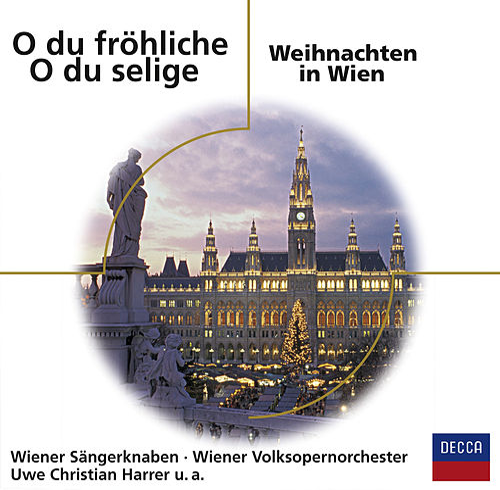 O du fröhliche - O du selige / Weihnachten in Wien von Wiener Sängerknaben