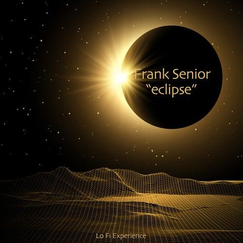 Eclipse (Lo Fi Experience) de Frank Senior