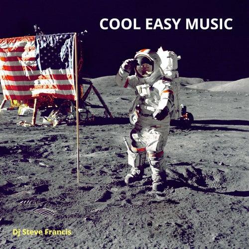 Cool Easy Music de DJ Steve Francis