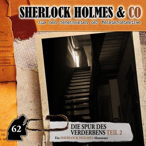 Folge 62: Die Spur des Verderbens, Episode 2 von Sherlock Holmes & Co