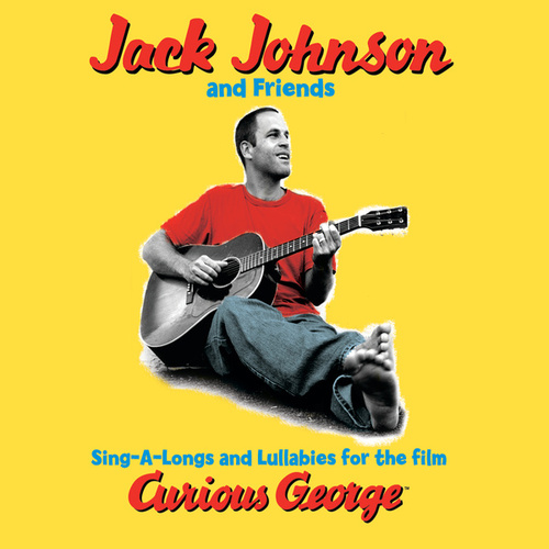Sing-A-Longs & Lullabies For The Film Curious George van Jack Johnson