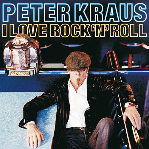 I love Rock'n'Roll by Peter Kraus