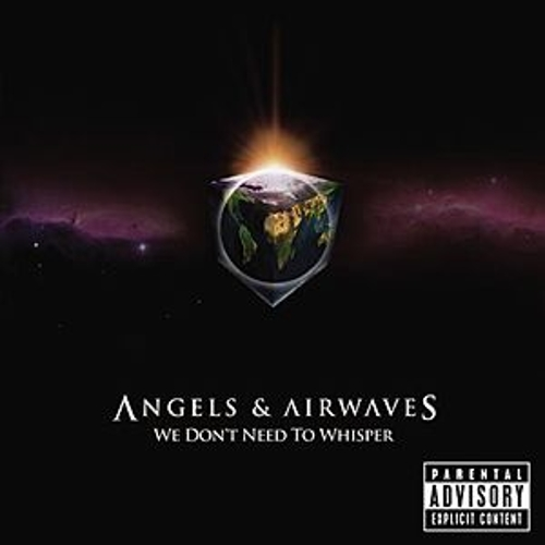 We Don't Need To Whisper de Angels & Airwaves