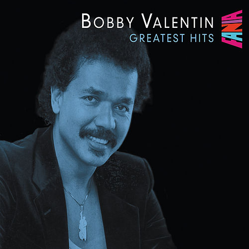 Greatest Hits de Bobby Valentin