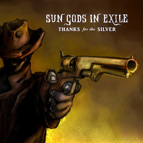 Thanks for the Silver de Sun Gods In Exile