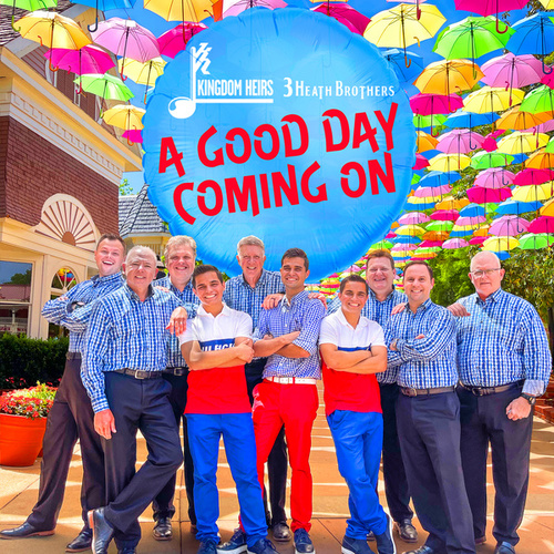 A Good Day Coming On by Kingdom Heirs