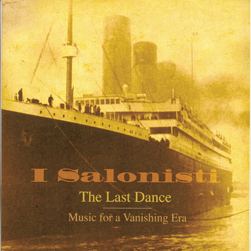 The Last Dance by I Salonisti