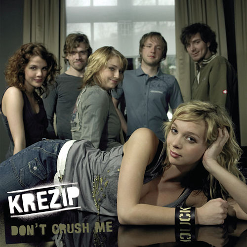 Don't Crush Me de Krezip
