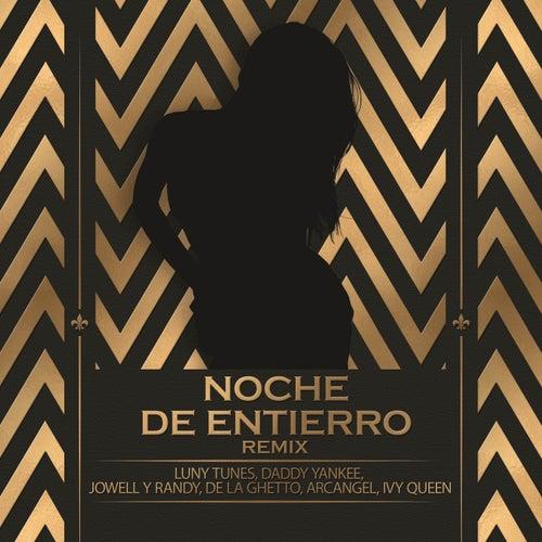 Noche De Entierro (Remix) by Luny Tunes