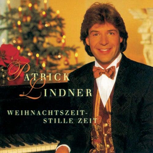 Weihnachtszeit, stille Zeit von Patrick Lindner