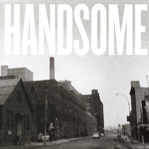 Handsome by Handsome