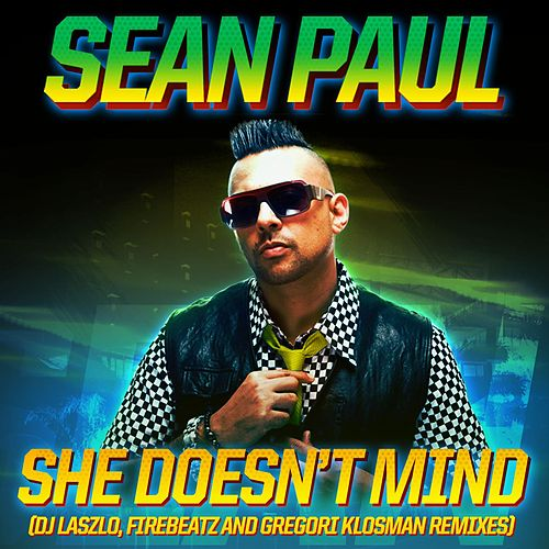 She Doesn't Mind von Sean Paul
