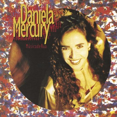 Musica De Rua by Daniela Mercury