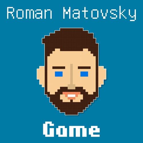 Game by Roman Matovsky