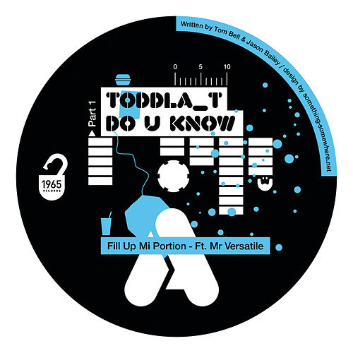 Do You Know Pt.1 by Toddla T